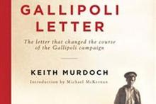 The Gallipoli Letter, by Keith Murdoch. Photo / Supplied