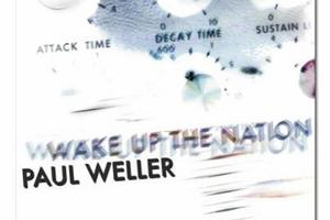 Paul Weller, Wake up the Nation. Photo / Supplied