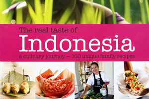 The real taste of Indonesia: a culinary journey - 100 unique family recipes. Photo / Supplied