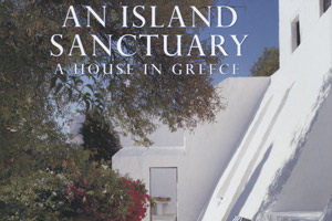 An island sanctuary: A house in Greece. Photo / Supplied