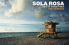 Sola Rosa <i>Get It Together: The Remixes</i>. Photo / Supplied