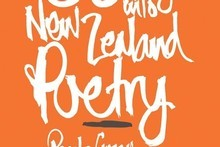 Ninety-Nine Ways Into New Zealand Poetry by Paula Green & Harry Ricketts. Photo / Supplied