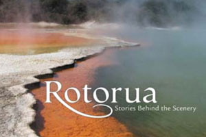 Rotorua: Stories Behind the Scenery. Photo / Supplied