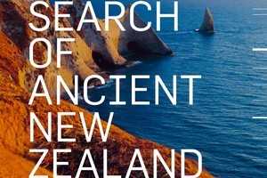 Book cover of In Search of Ancient New Zealand by Hamish Campbell and Gerard Hutching. Photo / Supplied