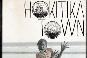 Book cover of Hokitika Town. Photo / Supplied