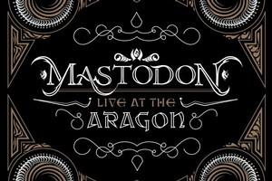 Cover of Mastodon's live album 'Live At Aragon'. Photo / Supplied