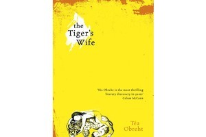 The Tiger's Wife by Tea Obreht.