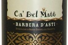 2008 Ca' del Matt Barbera d'Asti, $25.50. Photo / Supplied