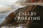 <i>Caleb's Crossing</i>, by Geraldine Brooks. Photo / Supplied