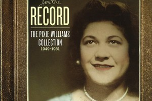Pixie Williams' songs were remastered from old 78 records.