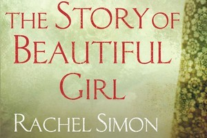 The Story Of Beautiful Girl , by Rachel Simon. Photo / Supplied