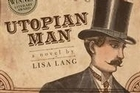 Book cover of Utopian Man. Photo / Supplied