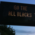 A sign supporting the All Blacks is seen on the fan trail. Photo / Herald online