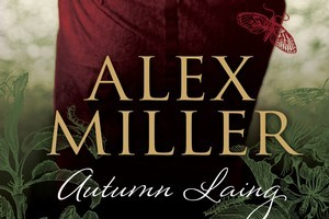 Cover for Autumn Laing by Alex Miller. Photo / Supplied