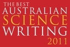 Book cover of The Best Australian Science Writing 2011. Photo / Supplied