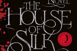 The House of Silk, by Anthony Horowitz. Photo / Supplied