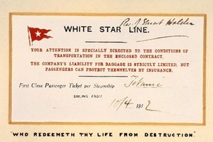 The last known remaining First Class ticket for the Titanic's maiden - and only - voyage. Photo / Supplied