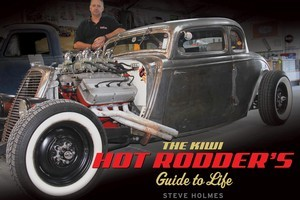 The Kiwi Hot Rodders Guide to Life. Photo / Supplied