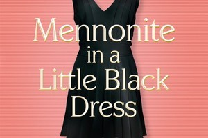 Rhoda Janzen's memoir begins as life deals her a spectacular double-whammy. Photo / Supplied