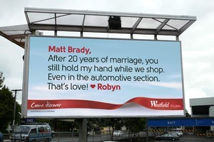 Valentine billboard at Westfield St Lukes to be unveiled at 3.00am Monday morning 14 February 2011 with a message from Robyn to Matt Brady. Photo / Supplied
