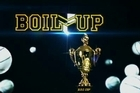 Boil Up, the sport show with balls has three hot footy topics to debate. Te Arahi Maipi & Melodie Robinson go head to head as the two judges, Tony Kemp & Buck Shelford decide who shall be the victor.