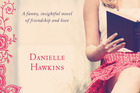 Book cover of Dinner at Rose's by Danielle Hawkins. Photo / Supplied