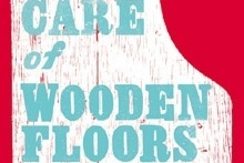 Book cover of Care of Wooden Floors by Will Wiles. Photo / Supplied