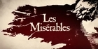 Watch: Les Miserables - Official Trailer released