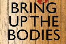 Book cover of Bring Up the Bodies by Hilary Mantel. Photo / Supplied