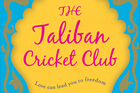 Book cover ofThe Taliban Cricket Club by Timerin Murari. Photo / Supplied