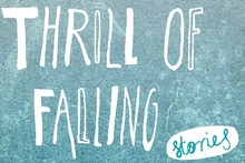 Book cover of The Thrill of Falling by