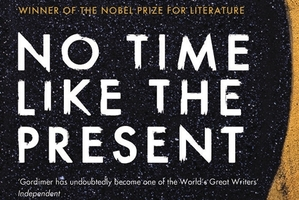 Book cover of No Time Like The Present. Photo / Supplied