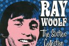 Ray Woolf, The Sixties Collection