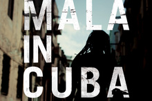 Album cover for Mala in Cuba. Photo / Supplied