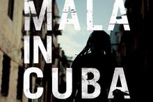 Album cover for Mala in Cuba. Photo / Supplied