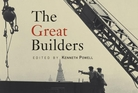 The Great Builders by Kenneth Powell.  Photo / Supplied