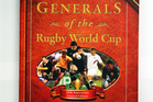 Generals of The Rugby World Cup Book. Photo / Doug Sherring