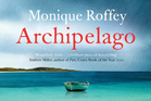 Book cover of Archipelago. Photo / Supplied