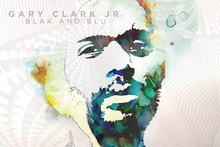 Cover for Blak and Blu by Gary Clark Jr. Photo / Supplied