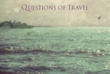 Book cover of Questions of Travel. Photo / Supplied 