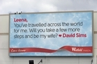 David Sims hopes the winning message, one of 12 going up around the country today, will do the trick. Photo / Supplied