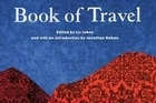 Book cover of The New Granta Book of Travel. Photo / Supplied