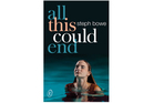 'All this could end' by Steph Bowe. Photo / Thinkstock