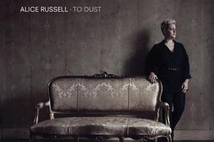 Album cover for To Dust by Alice Russell. Photo / Supplied