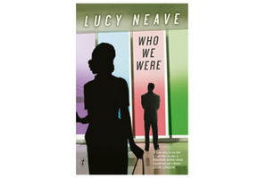 'Who We Were' by Lucy Neave. Photo / Supplied