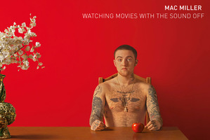Mac Miller 'Watching Movies with the Sound'.