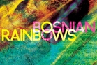 Album cover for Bosnian Rainbows.