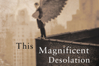 'This Magnificent Desolation' by Thomas O'Malley.