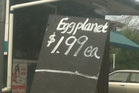 Good price for eggplanets at the Green Bay fruit and vege shop.