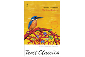 'The Young Desire It' by Kenneth Mackenzie.